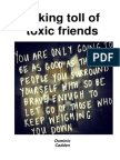 Taking toll of toxic friends