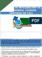 POLÍTICAS DE INTEGRACIÓN TIC EN LA I.E. NORMAL SUPERIOR SANTIAGO DE CALI