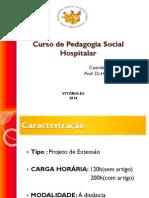 Pedagogia Social Hospitalar Informes Curso