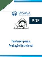WSAVA, 2010 - Diretrizes Para Avaliação Nutricional