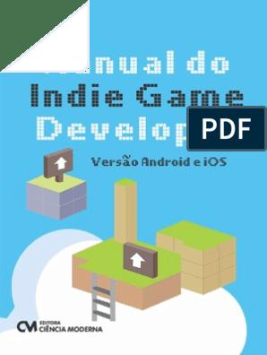 Manual do Indie Game Developer - Versão Android e iOS pdf