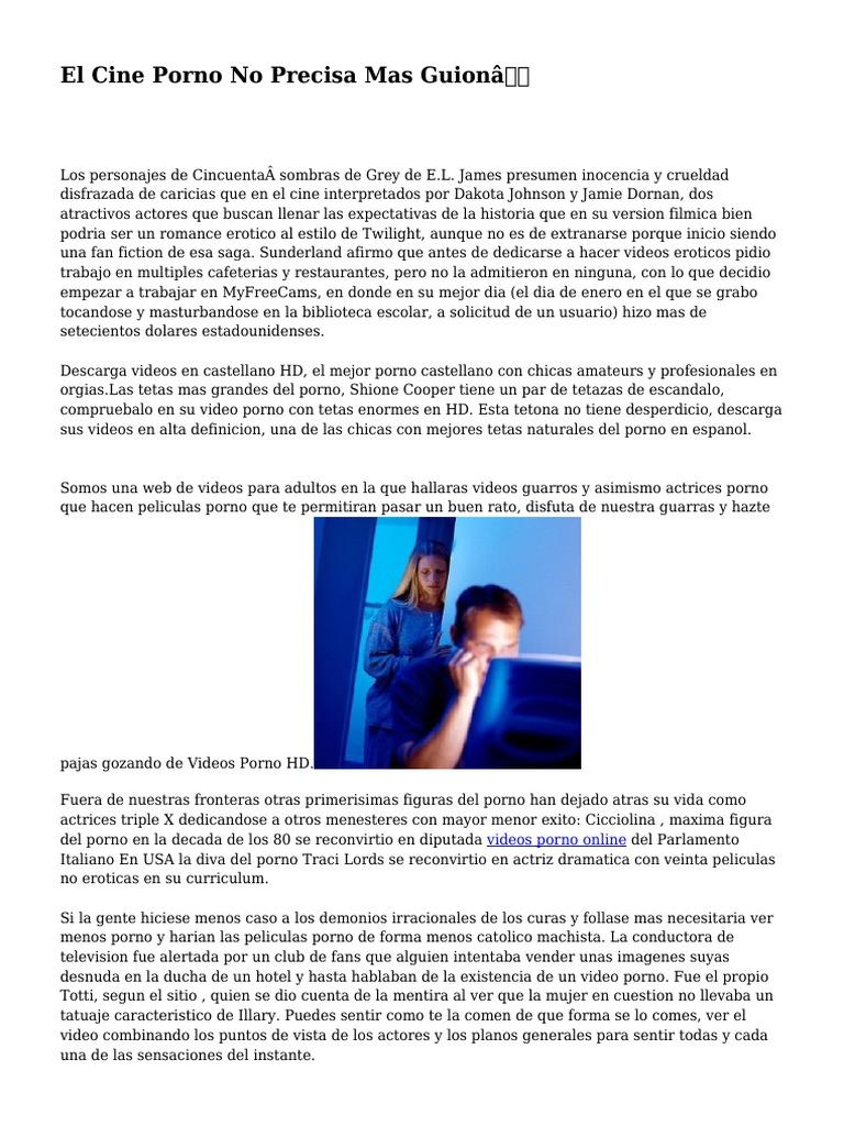 Peliculas porno usa en castellano El Cine Porno No Precisa Mas Guion Pelicula Pornografica Internet