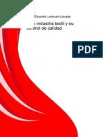 I La Industria Textil y Su Control de Calidad Aspectos Preliminares