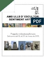 AMB ULLS D'ESCULTOR