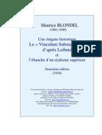 Blondel, Maurice - Une Énigme Historique, Le « Vinculum Substantiale » d'Après Leibniz Et l'Ébauche d'Un Réalisme Supérieur (1924)