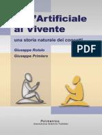 Rotolo, G., Primiero, G. Dall'Artificiale Al Vivente (Polimetrica, 2005) (ISBN 9788876990250)