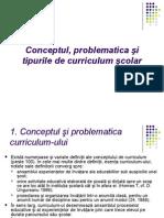 Conceptul, problematica şi tipurile de curriculum şcolar.ppt