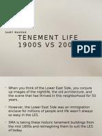 Samy Mahfar - Tenements 1900s vs 2000s