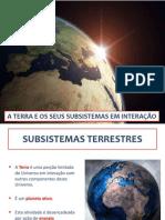 1 a Terra e Os Seus Subsistemas Em Interação