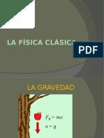 La Física Clásica
