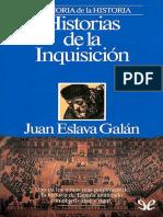 Eslava Galan, Juan - Historias de La Inquisicion [21130] (r1.0)