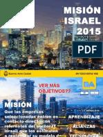 La Ciudad y el objetivo estratégico de internacionalizar el sector IT porteño | Misión ISRAEL 2015