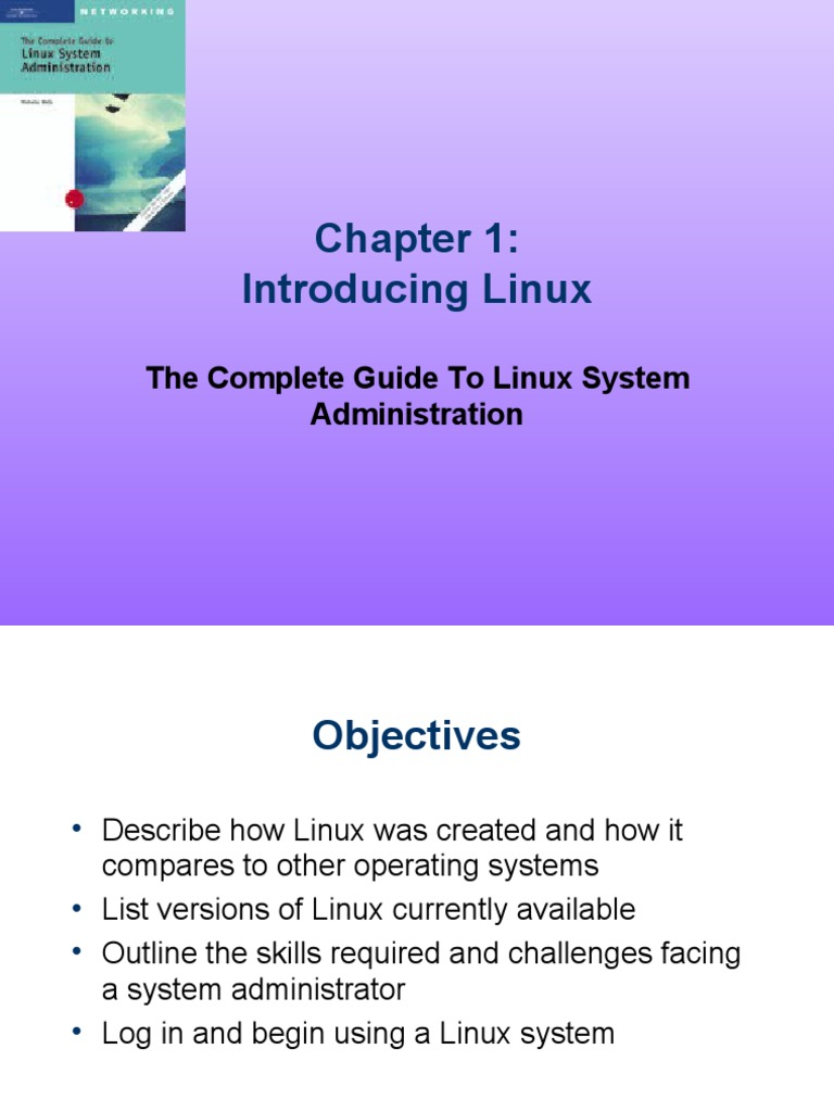 The complete guide to linux administration ch01 powerpoint linux the complete guide to linux administration ch01 powerpoint linux operating system baditri Images