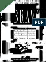 Bravo! Corso Di Lingua Italiana