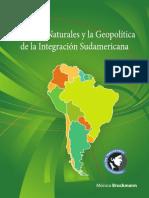 Libro Bruckman Recursos Natuarales y La Geopolitica de La Integracion Sudamericana