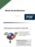 Bitcoin and the Blockchain