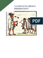 Educacion en El Mexico Prehispanico