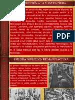 TEMA 1-2 - INTRODUCCIÓN A LA MANUFACTURA Y NATURALEZA Y PROPIEDADES DE LOS MATERIALES