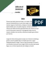 Internet Marketing Guia Paso a Paso y Definitiva Para Ganar Dinero Como Un Internet Marketer