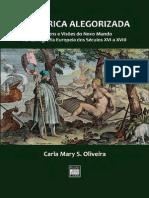 Carla Mary S. Oliveira - A América Alegorizada