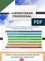 PERSEKITARAN PSIKOSOSIAL.pptx