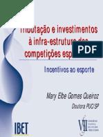 Tributação e Investimento - Incentivo Ao Esporte