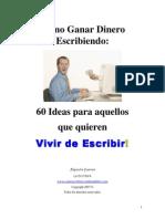 Como Ganar Dinero Escribiendo 60 Ideas