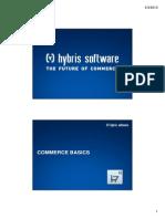 Hybris Developer Training Part II - Commerce - Module 04 - Commerce Basics