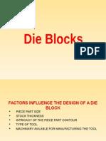 11. Die Blocks