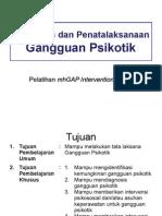 Diagnosis Dan Penatalaksanaan Gangguan Psikotik