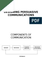 Designing Persuasive Communications