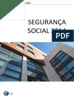 Rendimentos Sujeitos a Seg Social