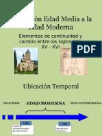 transicinedadmediaedadmoderna-140304200125-phpapp01