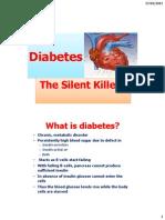 Diabetes the Silent Killler