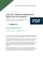 Ha Sido Cataluña Independiente Alguna Vez en La Historia