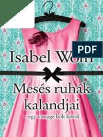 Isabel Wolff - Mesés Ruhák Kalandjai Egy Vintage Bolt Körül 64b035c5ce