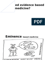 Do We Need Evidence Based Medicine