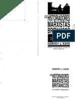 KAYE Los Historiadores Marxistas Britanicos