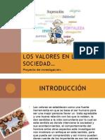 Los Valores en La Sociedad. presentación Pawer Poit...