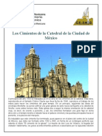 Los Cimientos de La Catedral de La Ciudad de Mexico