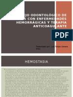 MANEJO ODONTOLÓGICO DE PACIENTES CON ENFERMEDADES HEMORRÁGICAS Y.pptx