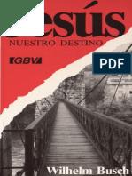 Jesús Nuestro Destino