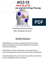 ACLS CE -Part III of III -Defibrillation and ACLS Drug Therapy