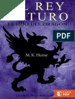 Crónicas Del Rey Arturo 1 - El Hijo Del Dragón
