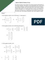 Algebraic Method of Solution of Game