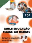 Multieducacao-E.F.-artes Plasticas(Temas Em Debate)