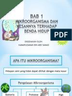MIKROORGANISMA DAN KESANTERHADAP BENDA HIDUP