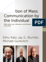 Utilization of Mass Communication by the Individual