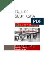 Fall of Subhiksha