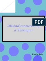 Mis(adventures) of a Teenager